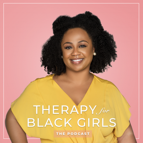Podcast — Therapy For Black Girls